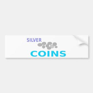 silver coins bumper sticker