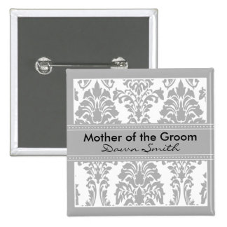 Silver Damask Bridal Party - Mother of the Groom Pinback Button