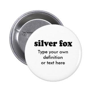 SILVER FOX PINBACK BUTTON