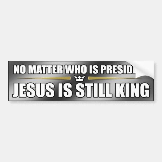 (Silver) Jesus Is Still King Bumper Sticker