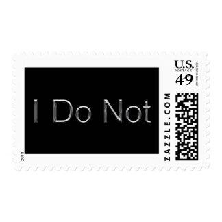 Silver on Black I Do Not Postage Stamp