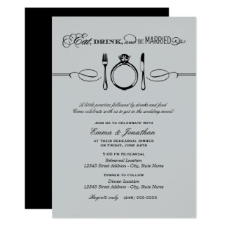 silver_rehearsal_dinner_eat_drink_and_be_married_card r4ff3188376384e9a8612f0a04b7826f1_6gduf_324?rlvnet=1 eat drink and be married invitations & announcements zazzle,Eat Drink And Be Married Wedding Invitations