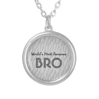 Silver Zebra Print World's Most Awesome Bro Gift Silver Plated Necklace