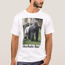 silverbacks, Silverbacks Rule! T-Shirt