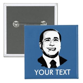 Silvio Berlusconi Pin Cuadrada 5 Cm
