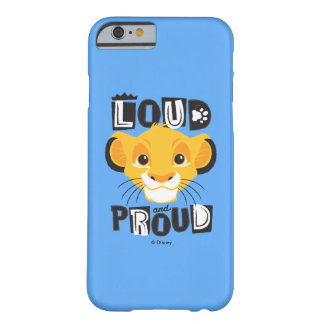 Simba | Loud And Proud Barely There iPhone 6 Case