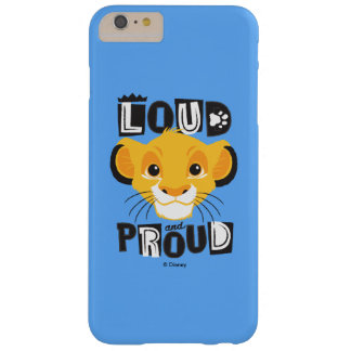 Simba | Loud And Proud Barely There iPhone 6 Plus Case