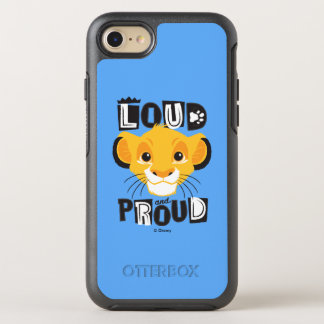 Simba | Loud And Proud OtterBox Symmetry iPhone 7 Case
