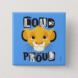Simba   Loud And Proud Pinback Button