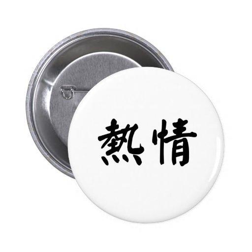 Símbolo chino para el entusiasmo pin redondo 5 cm