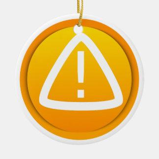 Símbolo de la precaución de la atención adorno navideño redondo de cerámica