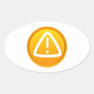 Símbolo de la precaución de la atención calcomanía ovalada