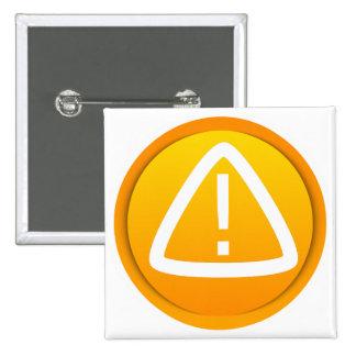 Símbolo de la precaución de la atención pin cuadrada 5 cm