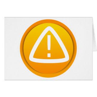 Símbolo de la precaución de la atención tarjeta de felicitación