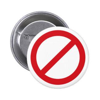 Símbolo de la prohibición Sign/No Pin Redondo De 2 Pulgadas