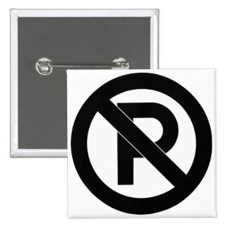 Símbolo del estacionamiento prohibido pin cuadrado