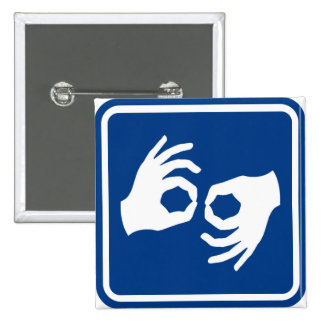 Símbolo del lenguaje de signos pin cuadrada 5 cm