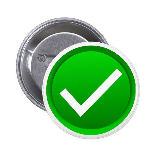 Símbolo verde de la marca de verificación pin redondo 5 cm