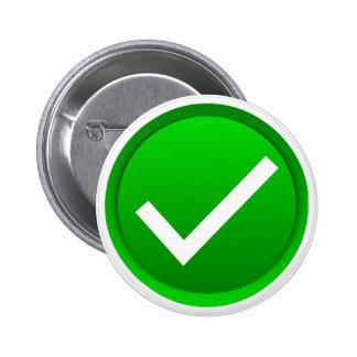 Símbolo verde de la marca de verificación pin redondo de 2 pulgadas