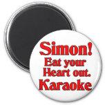 ¡Simon! Coma su corazón hacia fuera. Karaoke Imán De Nevera