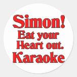 ¡Simon! Coma su corazón hacia fuera. Karaoke Pegatinas Redondas