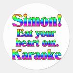 ¡Simon! Coma su corazón hacia fuera. Karaoke Etiquetas Redondas