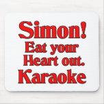 ¡Simon! Coma su corazón hacia fuera. Karaoke Tapete De Raton