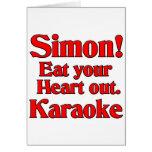 ¡Simon! Coma su corazón hacia fuera. Karaoke Tarjetas