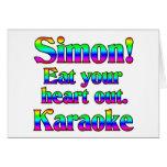 ¡Simon! Coma su corazón hacia fuera. Karaoke Tarjeton