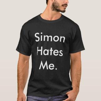 Simon Hates Me. T-Shirt