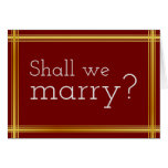 "[ Thumbnail: Simple and Elegant ""Shall We Marry?"" Card ]"