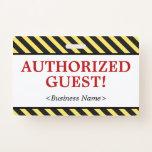"[ Thumbnail: Simple ""Authorized Guest!"" Badge ]"