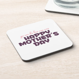 Simple Best Mom Ever Mother's Day   Coaster