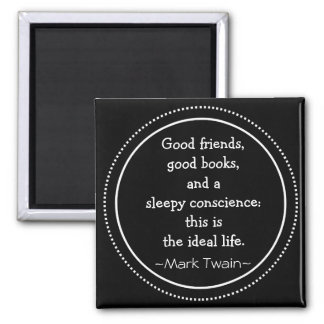 Simple Black Inspirational Mark Twain Quote Magnet