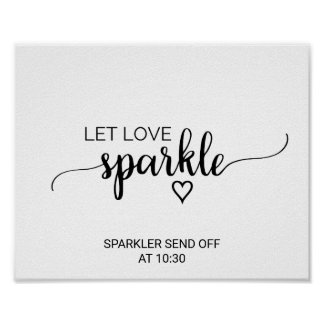 Simple Black & White Calligraphy Let Love Sparkle Poster