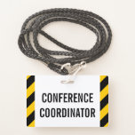 """[ Thumbnail: Simple """"Conference Coordinator"""" Badge ]"""
