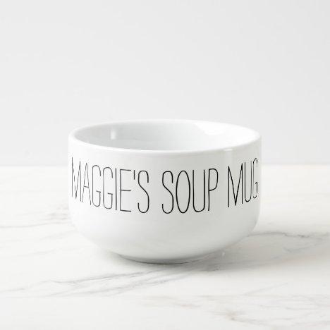 Simple Custom Name Black White Soup Mug