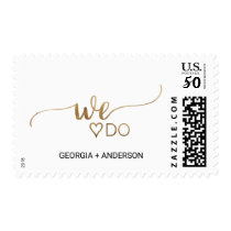 "Simple Elegant Gold Calligraphy ""We Do"" Wedding Postage"