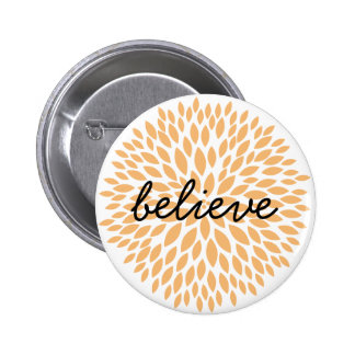 Simple Flowers Believe Pinback Button