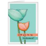 Simple Flowers teal orange Be My Bridesmaid Card