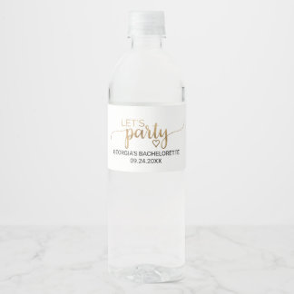 Simple Gold Calligraphy Let's Party Bachelorette Water Bottle Label