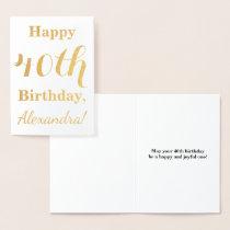 Simple Gold Foil 40th Birthday   Custom Name Foil Card