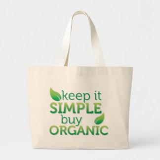 Simple Keep it buy organic Large Tote Bag