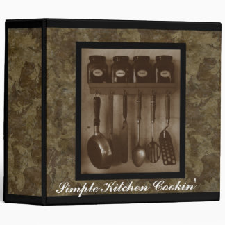 """""""Simple Kitchen Cookin"""" Recipe Binder"""