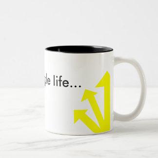 Simple Life… MUG