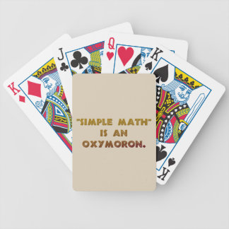 Simple Math is an Oxymoron Bicycle Playing Cards