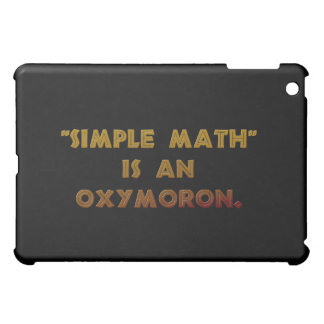 Simple Math is an Oxymoron Case For The iPad Mini