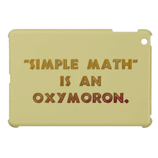 Simple Math is an Oxymoron Cover For The iPad Mini