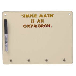 Simple Math is an Oxymoron Dry Erase Board With Keychain Holder