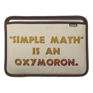 Simple Math is an Oxymoron MacBook Air Sleeves